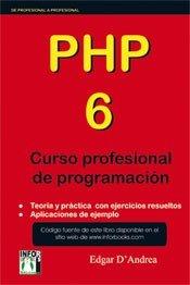 9788496897731: PHP 6 CURSO PROFESIONAL DE PROGRAMACIÓN