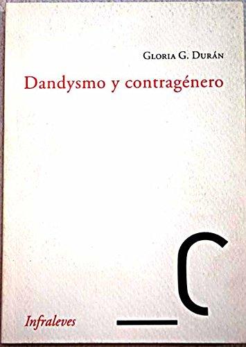 9788496898721: DANDYSMO Y CONTRAGÉNERO: ELSA VON FREYTAG-LORINGHOVEN, DJUNA BARNES, FLORINE STTETHEIMER, ROMAINE BROOKS