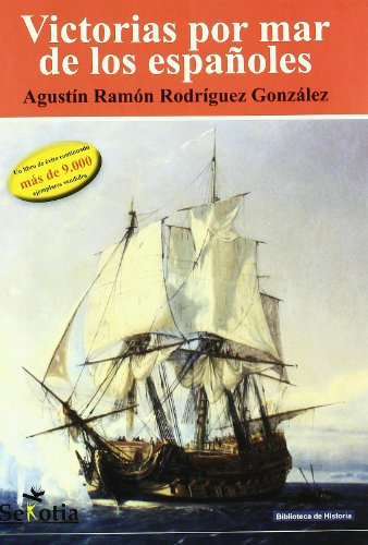 Victorias por mar de los españoles: AgustÃn Ramà n