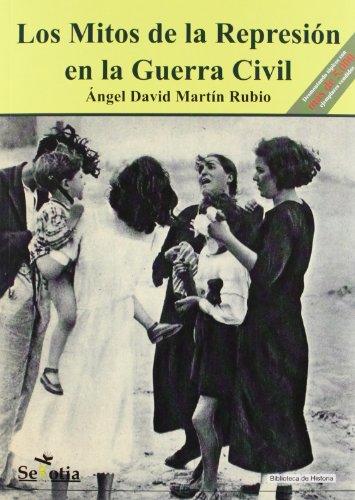9788496899636: Los Mitos de la Represión en la Guerra Civil (Biblioteca de Historia)