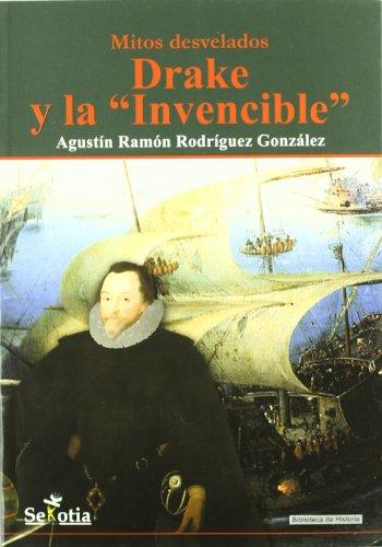 9788496899759: Drake y La Invencible (Biblioteca De Historia)