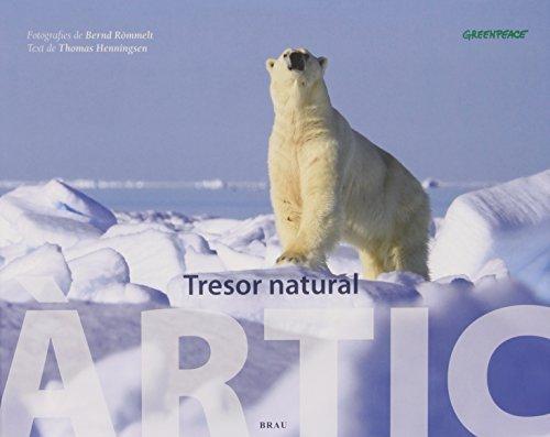 9788496905641: Àrtic, tresor natural