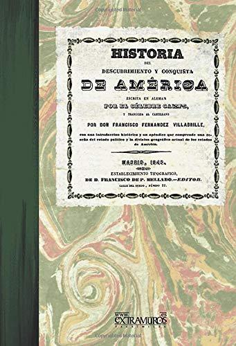 9788496909540: Historia del descubrimiento y conquista de America (Facsimile edition) (Spanish Edition)