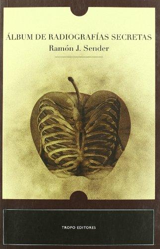 9788496911055: Album de radiografias secretas / Radiographs secret album (Spanish Edition)