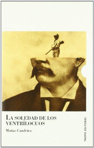 9788496911109: Soledad De Los Ventrilocuos,La (Voces (tropo))