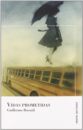 9788496911352: Vidas prometidas / Promised lives (Spanish Edition)