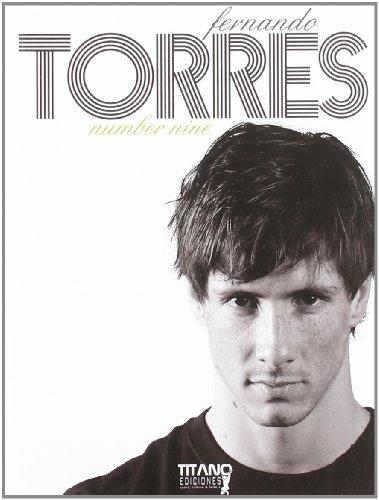 9788496911468: Fernando Torres - number nine (Titano)