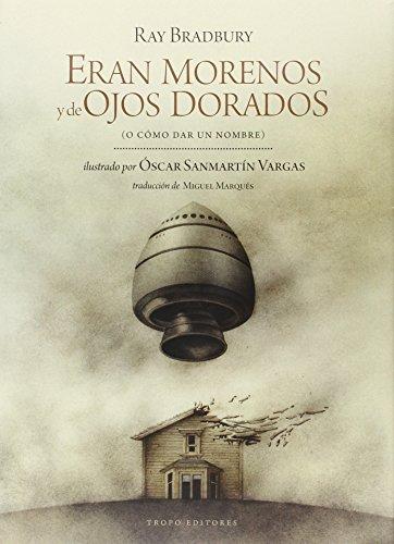 9788496911925: Eran Morenos Y De Ojos Dorados
