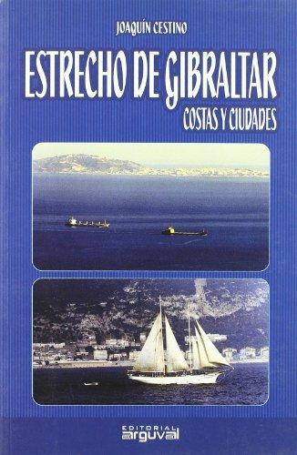 9788496912069: Estrecho de Gibraltar : costas y ciudades (OTROS TITULOS)