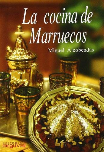La cocina de Marruecos: Miguel Alcobendas Tirado