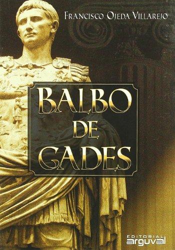 9788496912304: Balbo de Gades