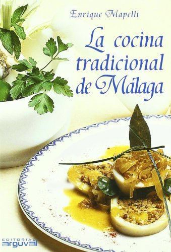 La cocina tradicional de Málaga: Enrique Mapelli