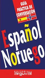 9788496912779: GUIA PRACTICA DE CONVERSACION ESPA?L-NORUEGO (Spanish Edition)