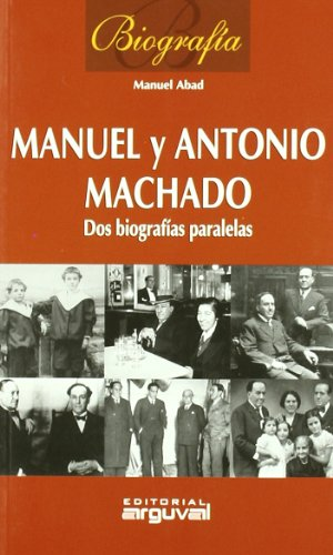 9788496912977: Biografía Manuel y Antonio Machado (Biografías)