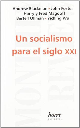 Socialismo para el siglo xxi, un - Andrew Blackman