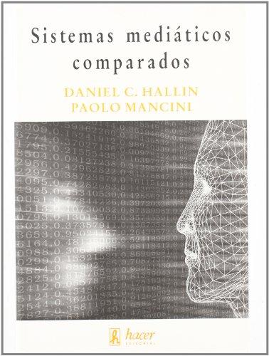 9788496913127: SISTEMAS MEDIATICOS COMPARADOS
