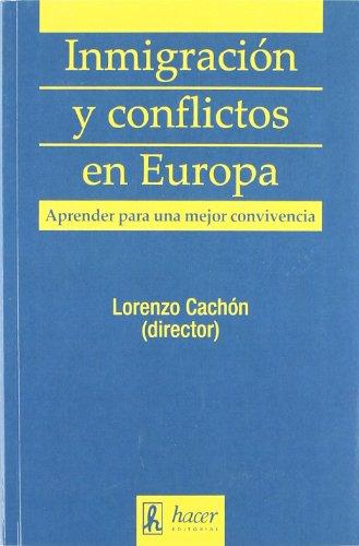 9788496913363: INMIGRACION Y CONFLICTOS EN EUROPA