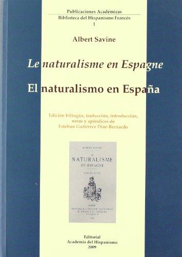 Le naturalisme en espagne / el naturalismo en Espa?a (esp-fra): n/a