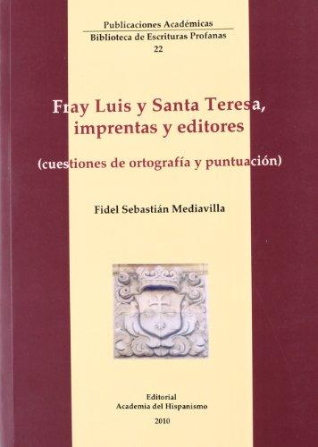 9788496915732: Fray Luis y santa Teresa, imprentas y editores