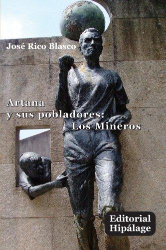 9788496919488: Artana y sus pobladores: Los Mineros