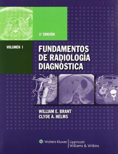 Fundamentos de radiología diagnóstica (Spanish Edition): Brant, William E.;