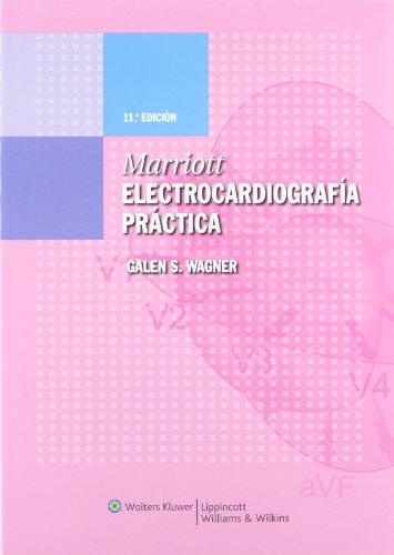 9788496921252: Marriott: Electrocardiografía Practica (Spanish Edition)