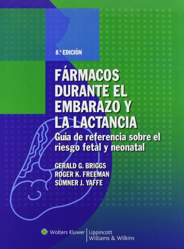 9788496921276: Fármacos durante el embarazo y la lactancia