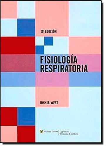 9788496921283: Fisiología respiratoria (Respiratory Physiology: The Essentials (West))