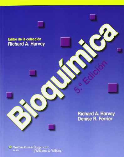 Bioquimica (Lippincott's Illustrated Reviews Series) (Spanish Edition): Richard A. Harvey