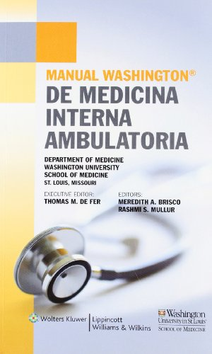 Manual Washington de Medicina Interna ambulatoria (Spanish: Washington University School