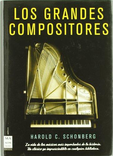 Los grandes compositores (1 volumen): Harold C. Schonberg