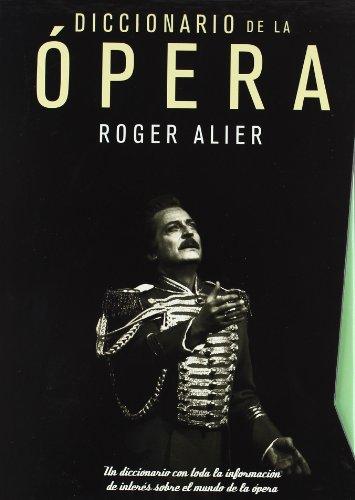 9788496924154: Diccionario de la ópera