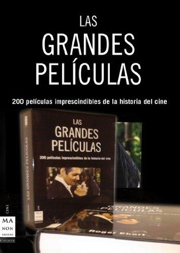 9788496924208: Las Grandes Peliculas: 200 Peliculas Imprescindibles de la Histor ia del Cine (Estuche de 2 Vols.)