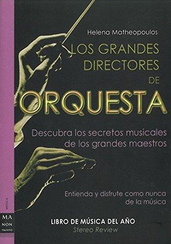 9788496924222: Grandes directores de orquesta, los: Entienda y disfrute como nunca de la música