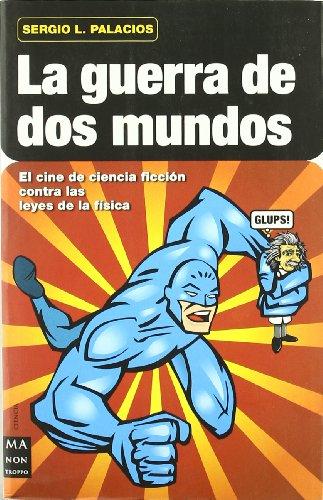 9788496924321: La guerra de dos mundos (Spanish Edition)