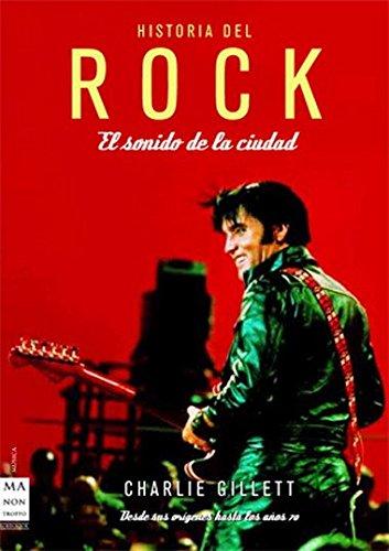 9788496924390: Historia del rock: El sonido de la ciudad
