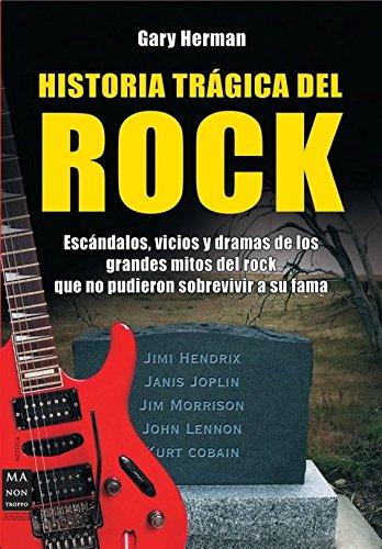 9788496924529: HISTORIA TRAGICA DEL ROCK (Spanish Edition)