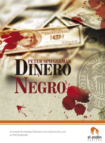 9788496929326: Dinero negro (Spanish Edition)