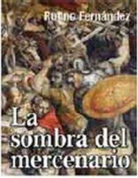 La sombra del mercenario: Fernandez Redondo, Rufino