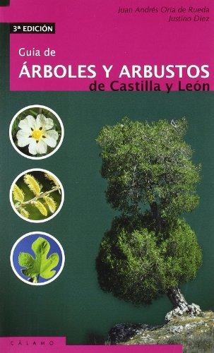 9788496932142: Guia De Arboles Y Arbustos De Castilla Y Leon (Guías)