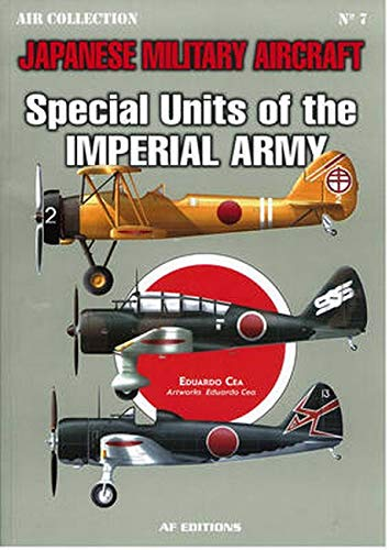 9788496935365: Special Units of the Imperial Army (Japanese Military Aircraft)