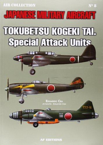 9788496935372: Tokubbetsu Kogeki Tai Special Attack Units JMA #8: Japanese Military Aircraft