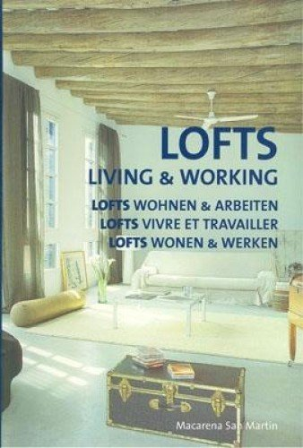 9788496936225: Lofts: Working and Living (Kolon Mini Series)