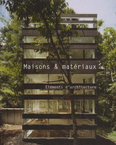 9788496936539: Maisons & Materiaux. Elements d'Architecture