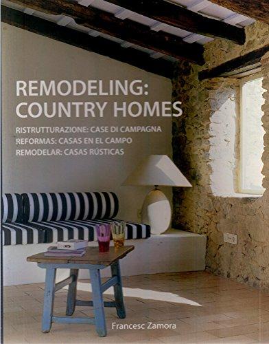 9788496936645: Reformas Casas En El Campo - Remodeling Country Homes