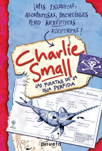 9788496939745: Los Piratas de la Isla Perfidia (Charlie Small 2) (Spanish Edition)
