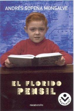9788496940390: El florido pensil (Rocabolsillo Bestseller)