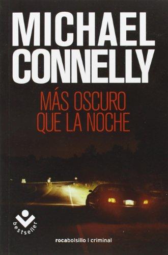 9788496940468: Mas oscuro que la noche (Harry Bosch) (Spanish Edition)