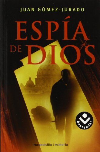 9788496940772: Espía de Dios (Rocabolsillo Bestseller)