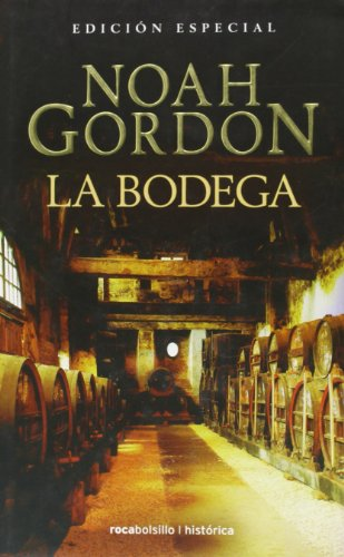 La bodega: Ed. Bolsillo Lujo (Bestseller (roca)): Gordon, Noah